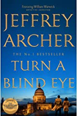Turn a Blind Eye (William Warwick Novels Book 3) Kindle Edition