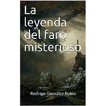 La leyenda del faro misterioso (Spanish Edition) Jun 30, 2017