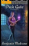Dusk Gate (Soul Bound Book 1)