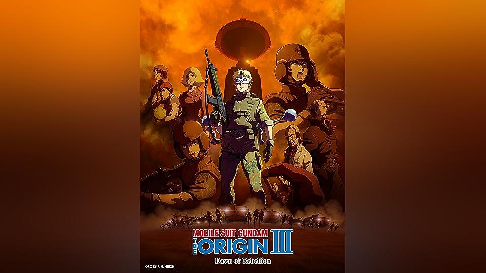 MOBILE SUIT GUNDAM THE ORIGIN III Dawn of Rebellion (Dubbed)