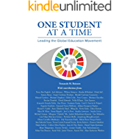 One Student at a Time. Leading the Global  Education Movement (English Edition)