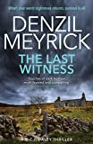 The Last Witness: A DCI Daley Thriller (Book 2) – When your worst nightmare returns, survival is all