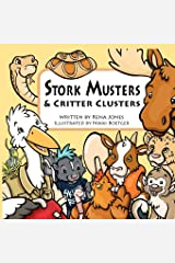 Stork Musters & Critter Clusters Paperback