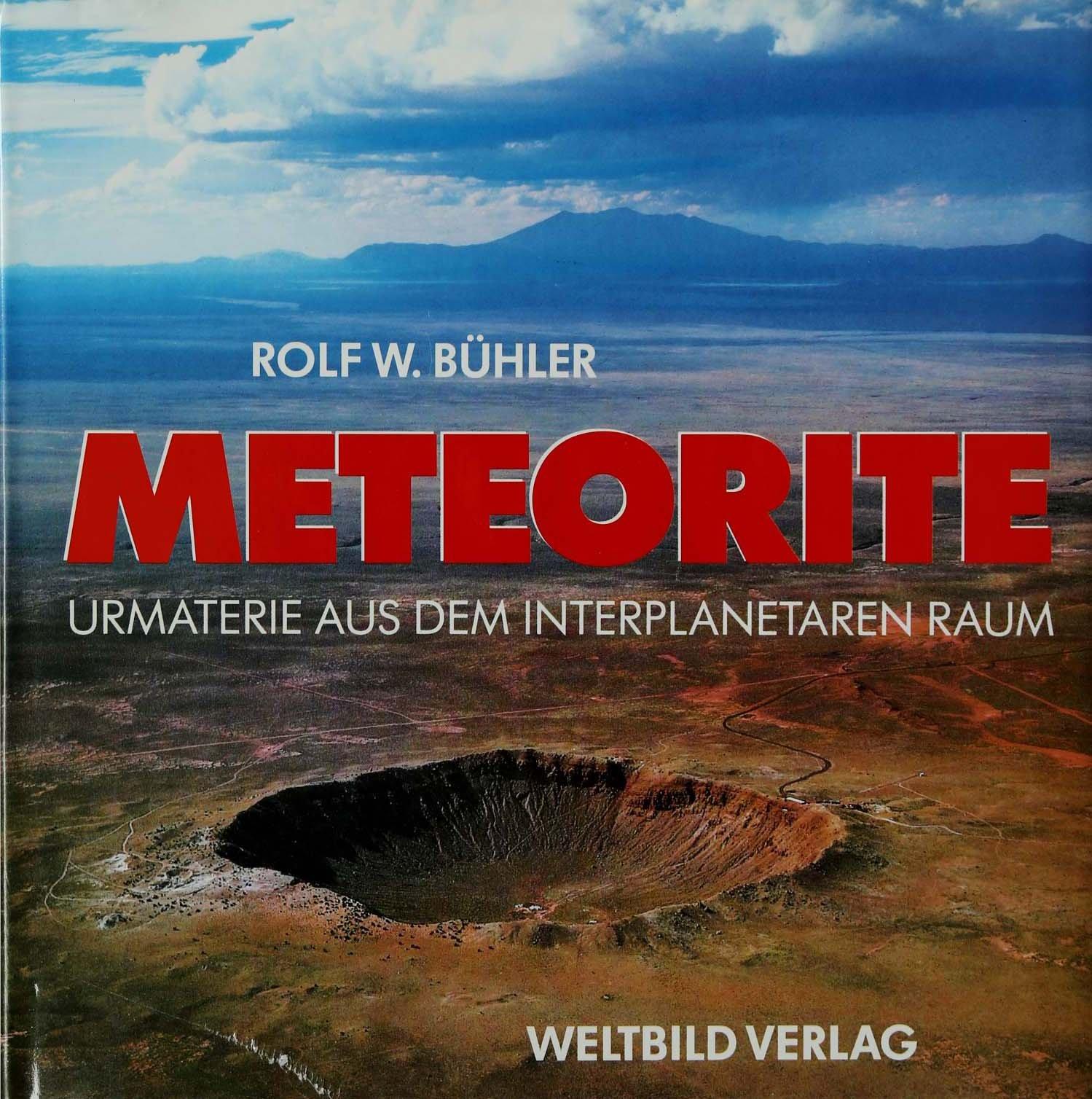 Meteorite. Urmaterie aus dem interplanetaren Raum