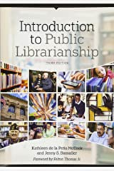 Introduction to Public Librarianship, Third Edition Paperback