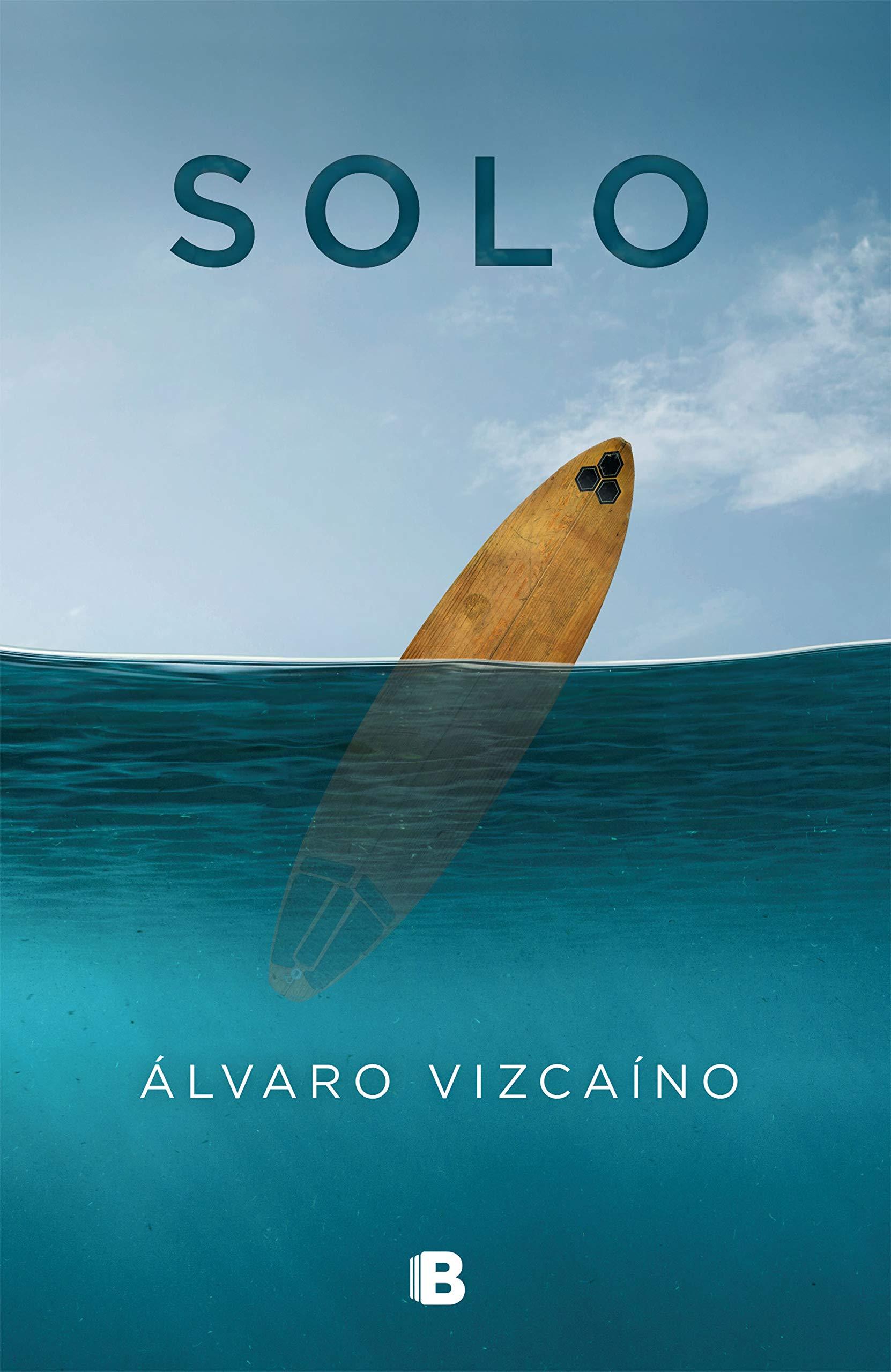 Solo (Ediciones B): Amazon.es: Vizcaíno, Álvaro: Libros