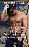 Jake Men of Clifton, Montana Book 1