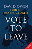 Europe Restructured: The Eurozone Crisis and the UK Referendum