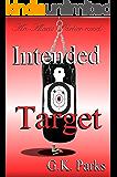 Intended Target (Alexis Parker Book 9)