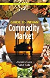 Guide to Indian Commodity Market