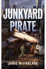 Junkyard Pirate Kindle Edition