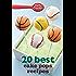 Betty Crocker 20 Best Cake Pops Recipes (Betty Crocker eBook Minis)