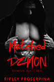 Matched with the Demon (Demon Marked Book 1)