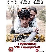 I Promise You Anarchy [Edizione: Regno Unito]