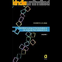 Psicopatologia e psicodinâmica na análise psicodramática: Volume I