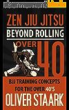 Zen Jiu Jitsu - Over 40 (English Edition)
