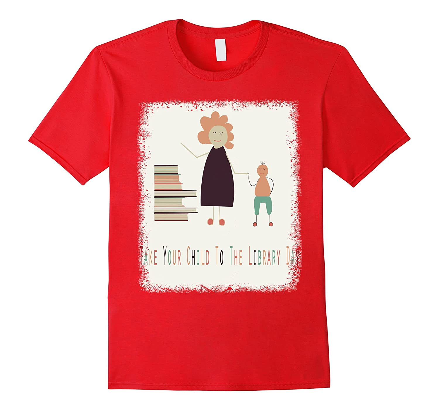 4th February - Take Your Child To The Library Day Shirt-CL