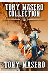 Tony Masero Collection Volume 5 Kindle Edition