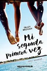 Mi segunda primera vez (Historias de Bell Harbor nº 1) (Spanish Edition) Kindle Edition