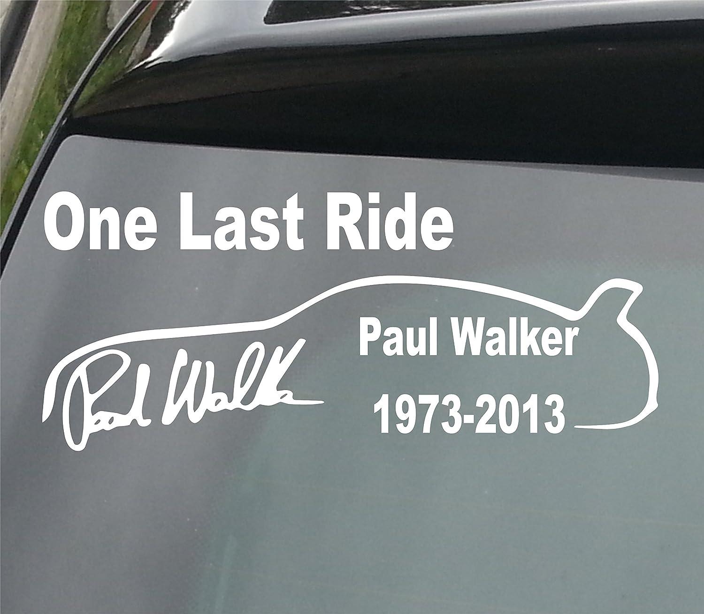 Car sticker design kl - Paul Walker One Last Ride With Car Vinyl Decal Sticker 210mm Made By Devon Decals