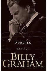 Angels: God's Secret Agents Kindle Edition