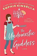 The Undomestic Goddess: A Novel Kindle Edition