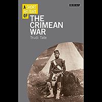 A Short History of the Crimean War (Short Histories)