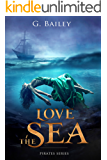 Love the Sea (Saved by Pirates Book 2)