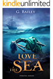Love the Sea (Saved by Pirates Book 2) (English Edition)