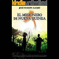 El misionero de Nueva Guinea: ¿Un hallazgo increíble