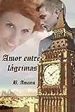 Amor entre lágrimas (La saga del Club del Crimen nº 2)
