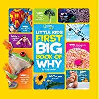 National Geographic Little Kids First Big Book of Why (National Geographic Little...