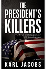 The President's Killers Kindle Edition