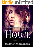 Howl (Southern Werewolves Book 2)