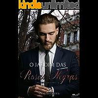 "O Jardim das Rosas Negras: 2º Conto da Trilogia ""Lucky Hearts"" (Tales of Lucky Heats)"