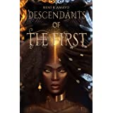 Descendants of the First: The Return of the Earth Mother (The Return of the Earth Mother series Book 2)