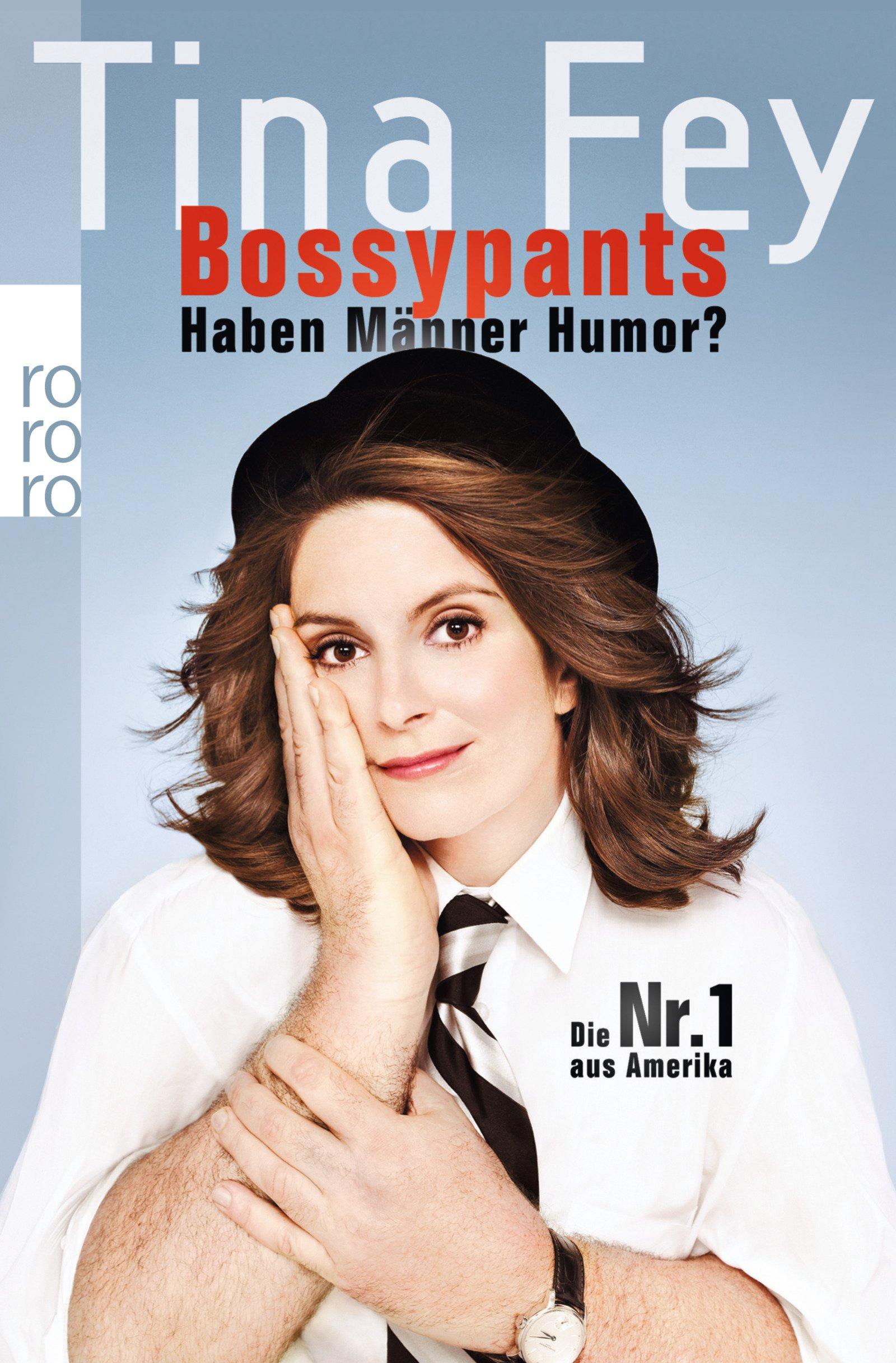 Bossypants: Haben Männer Humor?