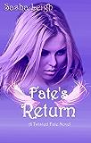 Fate's Return (Twisted Fate Book 2)