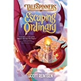 Escaping Ordinary (Talespinners)