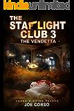 The Starlight Club 3: The Vendetta,: Goodfellas, Mob Guys & Hitmen (Starlight Club Series)