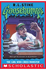 The Girl Who Cried Monster (Goosebumps #8) Kindle Edition