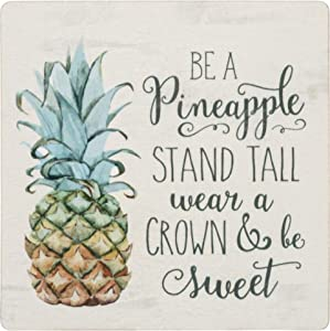 P. Graham Dunn Be a Pineapple Wear a Crown Be Sweet Whitewash Look 3 x 3 Wood Inspirational Magnet