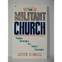 MILITANT CHURCH, THE