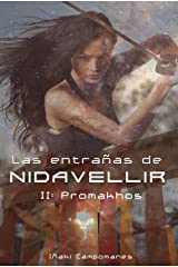 Las entrañas de Nidavellir II: Promakhos (Saga Aesir-Vanir nº 12) (Spanish Edition) Kindle Edition