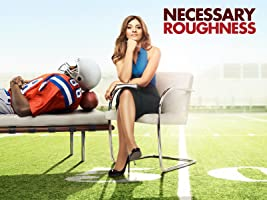 Necessary Roughness Season 1