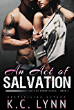An Act of Salvation: A Brother's Best Friend Romance (Acts of Honor Book 2)