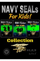 Navy SEALs Obliterate the Leadership Gap!: Navy Seals Special Forces Box Set (The Navy SEALs Special Forces Leadership and Self-Esteem Books for Kids Book 4) Kindle Edition