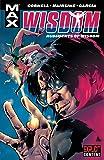 X-Men: Wisdom - Rudiments of Wisdom (MAX Comics)