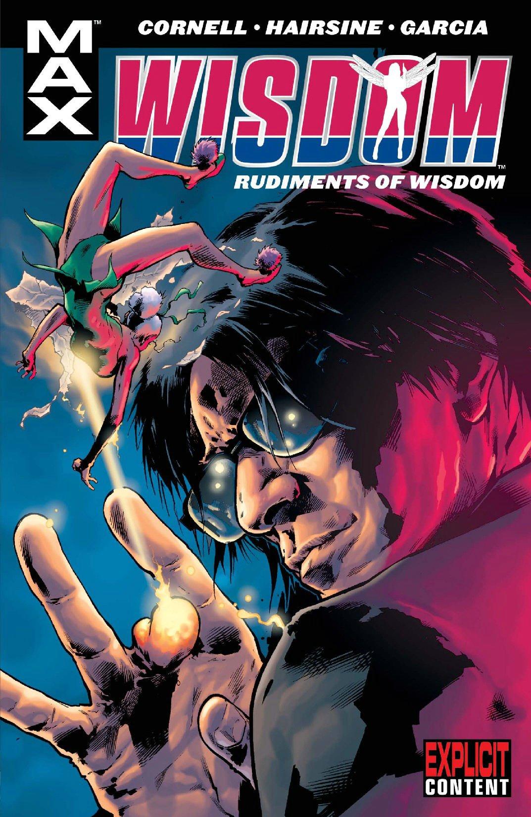X-Men: Wisdom - Rudiments of Wisdom (MAX Comics) pdf epub