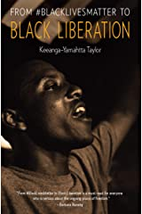 From #BlackLivesMatter to Black Liberation Kindle Edition